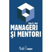 Manageri şi mentori - Crearea parteneriatelor educaţionale
