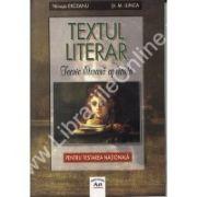 Textul literar. Teorie literara aplicata pentru testarea nationala