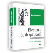 ELEMENTE DE DREPT PENAL - Curs universitar