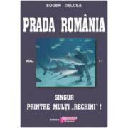 Prada România - vol. II
