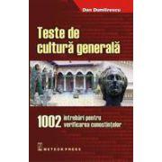Teste de cultura generala 1002 intrebari pentru verificarea cunostintelor