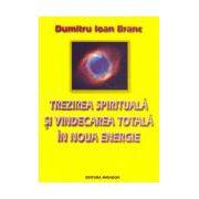 Trezirea spirituală şi vindecarea totală în noua energie