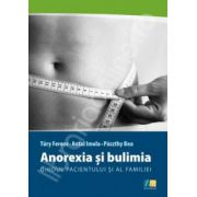 Anorexia si bulimia - ghidul pacientului si al familiei