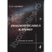 Diagnosticarea Karmei - Privire in viitor Vol. 4