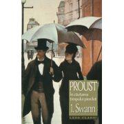 SWANN - vol. 1 IN CAUTAREA TIMPULUI PIERDUT