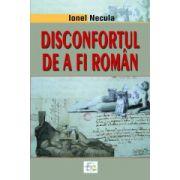 Disconfortul de a fi roman