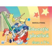 Educatie plastica clasa a IV - a