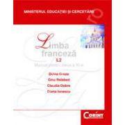 LIMBA FRANCEZA L2 - Manual pentru clasa a X-a - Doina Groza