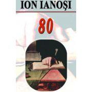 Ion Ianosi - 80