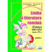 Limba si literatura romana. Caietul elevului pentru clasa a IV-a partea I