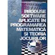 Produse software aplicate în programarea matematicã si teoria jocurilor