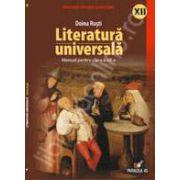 LITERATURA UNIVERSALA. MANUAL PENTRU CLASA A XII-A