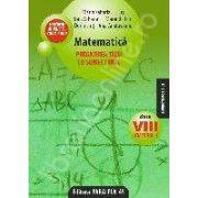 MATEMATICA. PREGATIREA TEZEI CU SUBIECT UNIC. CLASA A VIII-A. SEMESTRUL I