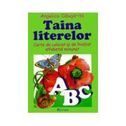 Taina literelor. Carte de colorat si invatat alfabetul minunat