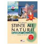 Stiinte ale naturii. Caietul elevului clasa a III-a. Partea I-a  - Badescu