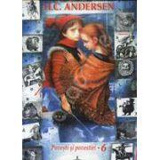 Povesti si povestiri - H.C. Andersen Vol. 6