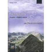 Geografie. Pregatire completa pentru teza cu subiect unic. Teorie. Aplicatii. Teste. Sugestii de rezolvare clasa a VIII-a. Semestrul al II- lea