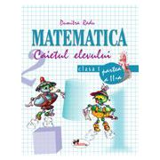 Matematica. Caietul elevului pentru clasa I. Partea a II-a - Dumitra Radu