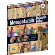 Mesopotamia si taramurile biblice. Enciclopedie ilustrata
