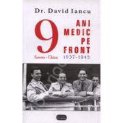 Noua ani medic pe front 1937-1945 Spania-China