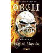 Paznicul fulgerului - Primul volum din seria Orcii