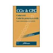 Codul civil. Codul de procedura civila. Legea contenciosului administrativ - Actualizat 15 ianuarie 2009