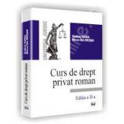 Curs de drept privat roman. Editia a II-a