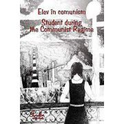 Elev in comunism - Student during the Communist Regime