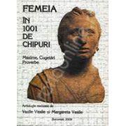 Femeia in 1001 de chipuri. Maxime, Cugetari, Proverbe