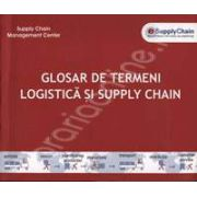 Glosar de termeni logistica si Supply Chain - Dictionar de termeni de logistica si Supply Chain