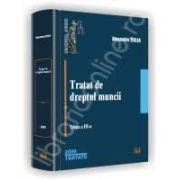 Tratat de dreptul muncii. Editia a IV-a, 2010