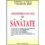 Asigurarile sociale de sanatate. Editia a VII-a. Actualizata la 7 martie 2009