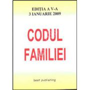 Codul familiei. Editia a V-a. Actualizata la 3 ianuarie 2009