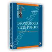 Deontologia vietii publice