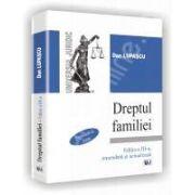 Dreptul familiei. Editia a III-a, amendata si actualizata