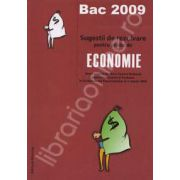 Bacalaureat 2009 Economie. Sugestii de rezolvare