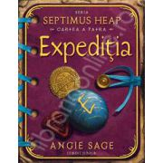 EXPEDITIA. Seria SEPTIMUS HEAP, a IV-a carte