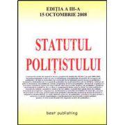 Statutul politistului. Editia a III-a