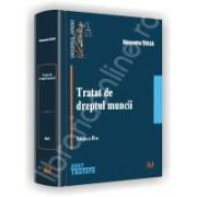 Tratat de dreptul muncii. Editia a II-a. 2007