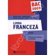 Bacalaureat 2009 limba franceza. Aplicatii, propuneri de subiecte cu rezolvari