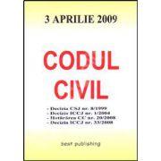Codul civil. Editia a IV-a. Actualizat la 3 aprilie 2009