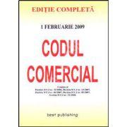 Codul comercial. Editia a II-a. Actualizata la 1 februarie 2009