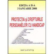 Protectia si drepturile persoanelor cu handicap. Editia a II-a
