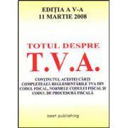 Totul despre T.V.A. Editia a V-a