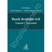 Bazele dreptului civil. Volumul V. Succesiuni