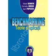Benchmarking. Teorie si aplicatii