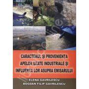 Caracterul si provenienta apelor uzate industriale si influenta lor asupra emisarului