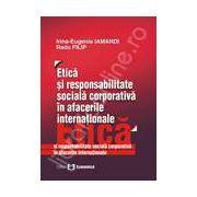 Etica si responsabilitate sociala corporativa in afacerile internationale