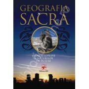 Geografia sacra. O enciclopedie a locurilor de putere