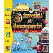 Cartea despre...inventii si descoperiri. De la roata... la microcip